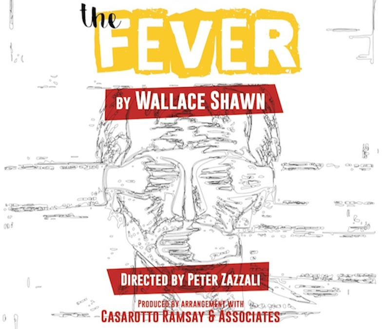 The Fever, by Wallace Shawn in Luxembourg